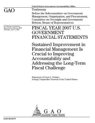 Fiscal Year 2007 U.S. Government Financial Statements