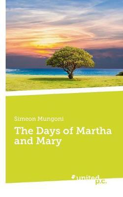 The Days of Martha and Mary