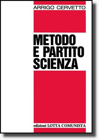 Metodo e partito-scienza