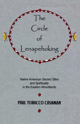 The Circle Of Lenapehoking
