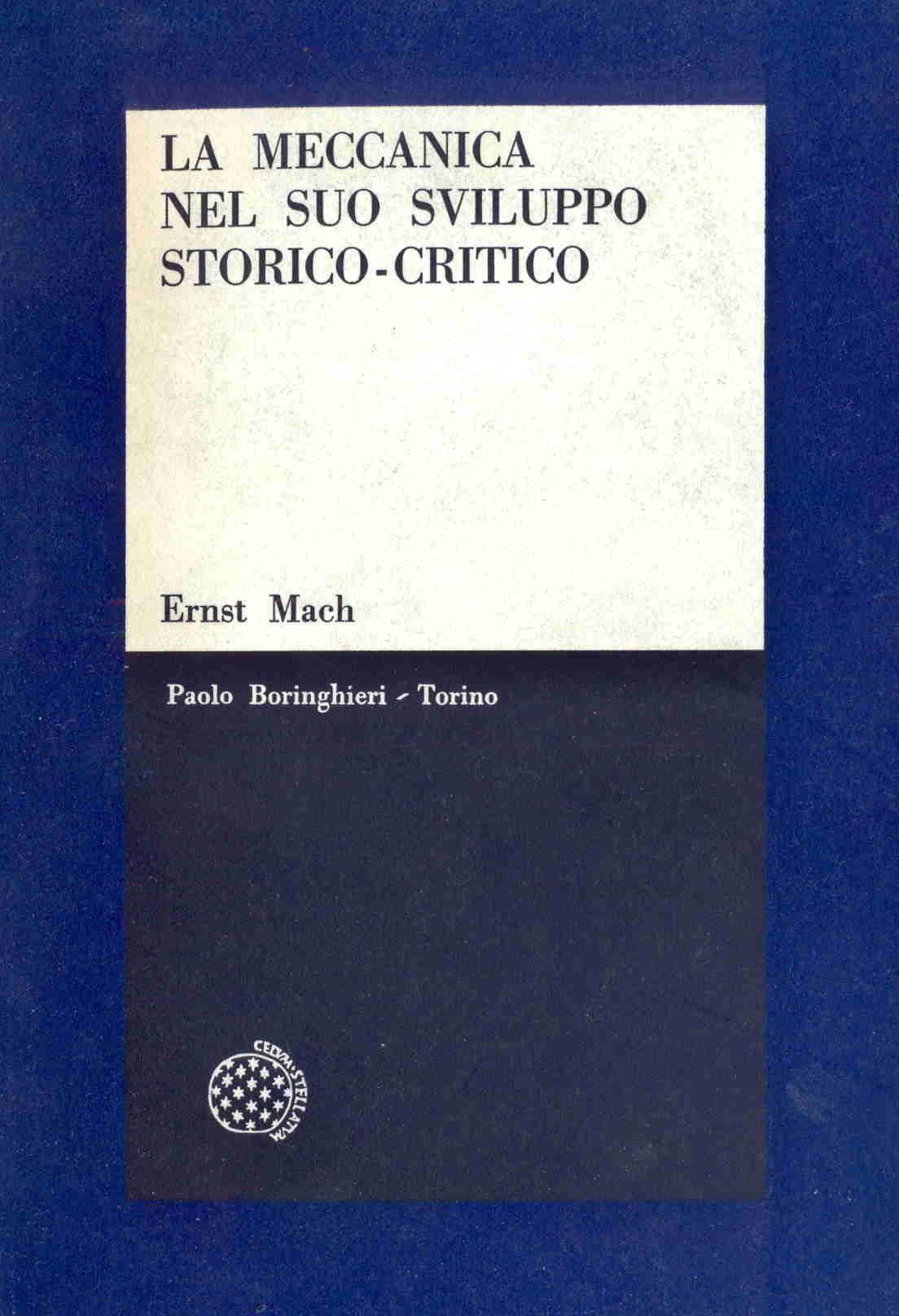 La meccanica nel suo sviluppo storico-critico