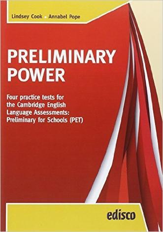 Preliminary power PET. Con e-book. Con espansione online. Per la Scuola media