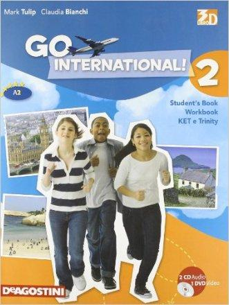 Go international! Student's book-Ket e trinity. Per la Scuola media. Con 2 CD Audio. Con DVD-ROM. Con espansione online