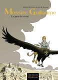 Messire Guillaume, Tome 2