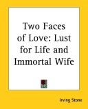 Two Faces of Love