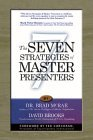 The Seven Strategies of Master Presenters