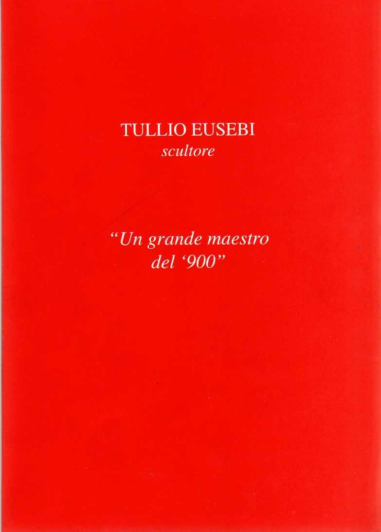 Tullio Eusebi sculto...