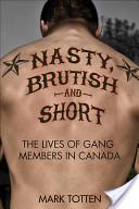 Nasty, Brutish, and Short