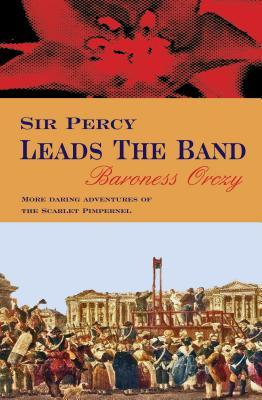 Sir Percy Leads the ...