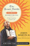 The Jesuit Guide to ...