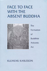 Face to face with the absent Buddha