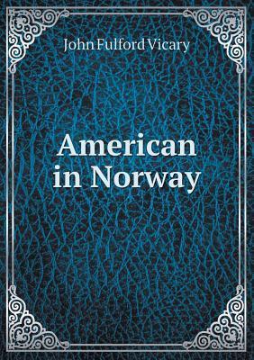 American in Norway