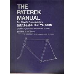 The Paterek Manual for Bicycle Framebuilders 2004