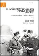Il patto Ribbentrop-Molotov, l'Italia e l'Europa (1939-1941)