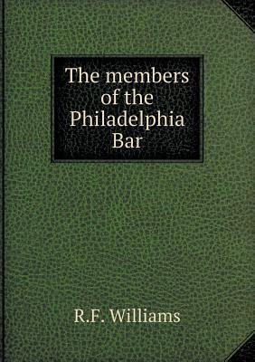The Members of the Philadelphia Bar