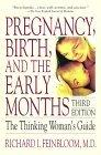Pregnancy, Birth, and the Early Months