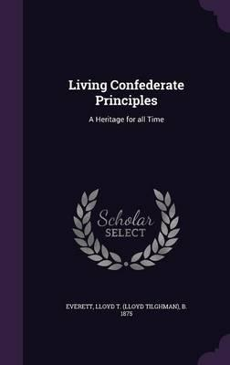 Living Confederate Principles