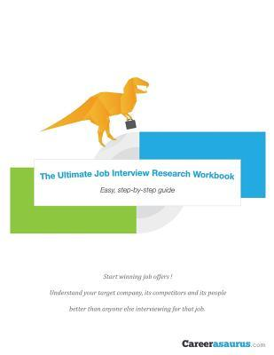 The Ultimate Job Interview Research Workbook