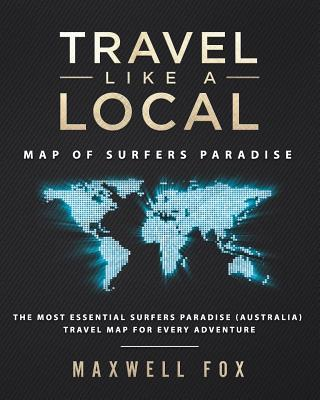 Travel Like a Local - Map of Surfers Paradise