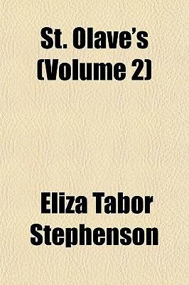 St. Olave's (Volume ...