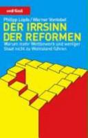 Der Irrsinn der Reformen