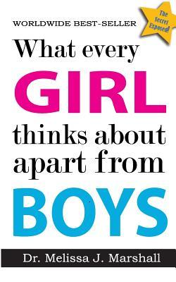 What Every Girl Thinks About Apart from Boys