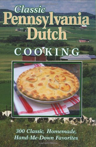 Classic Pennsylvania Dutch Cooking
