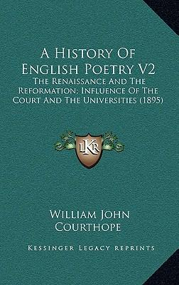 A History of English Poetry V2