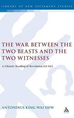 War Between the Two Beasts And the Two Witnesses