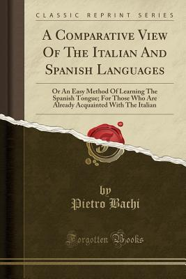 A Comparative View Of The Italian And Spanish Languages
