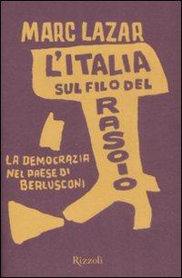 L'Italia sul filo del rasoio
