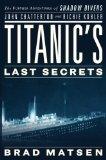 Titanic's Last Secre...