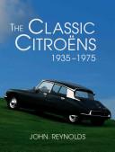 The Classic Citroëns, 1935-1975