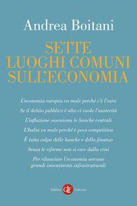 Sette luoghi comuni sull'economia