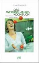 Das Wechseljahre-Kochbuch