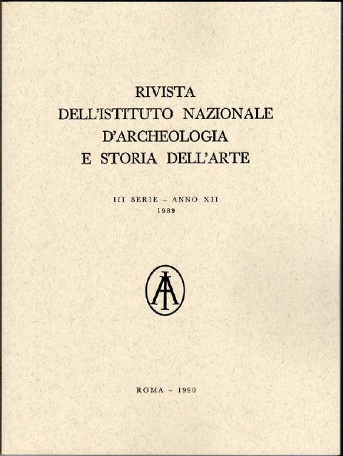 Rivista dell'Istituto nazionale di archeologia e storia dell'arte, Serie III, Anno XII (1989)