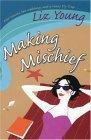 Making Mischief
