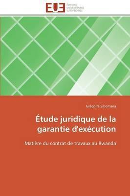 Etude Juridique de la Garantie d'Execution