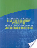 The Potential Impact of High-End Capability Computing on Four Illustrative Fields of Science and Engineering