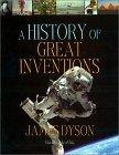 A History of Great Inventions