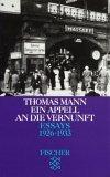 Essays III. Ein Appell an die Vernunft 1926 - 1933.