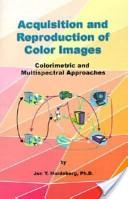 Acquisition and Reproduction of Color Images
