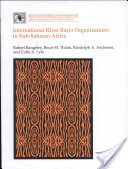 International River Basin Organizations in Sub-Saharan Africa