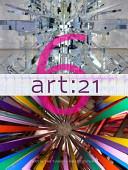 Art: 21, Volume 6