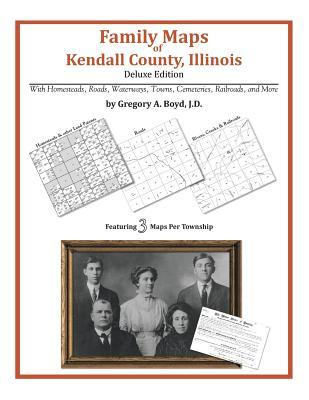Family Maps of Kendall County, Illinois