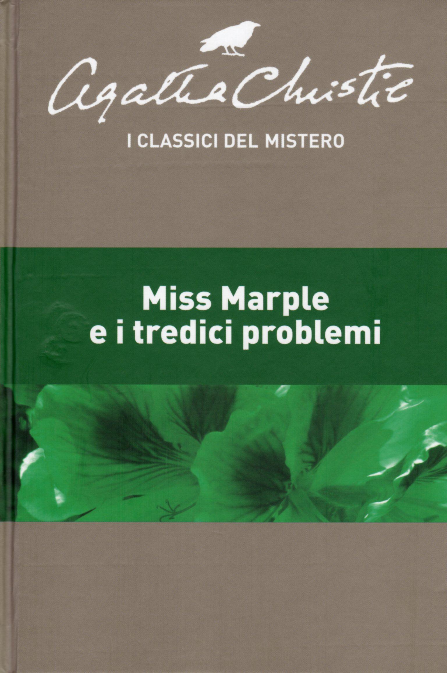 Miss Marple e i tred...