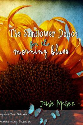 The Sunflower Dance ...