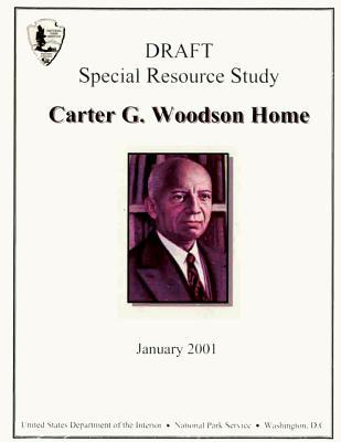 Carter G. Woodson Home; Special Resource Study