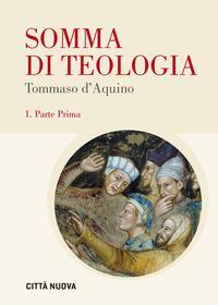 Somma di teologia. Testo latino a fronte