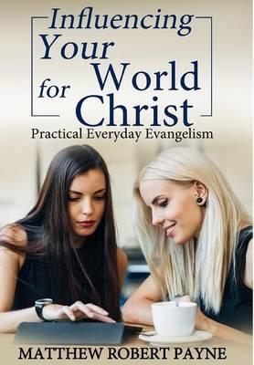 Influencing Your World for Christ